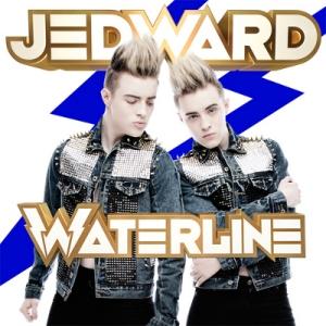 "Jedward - ""Waterline"""