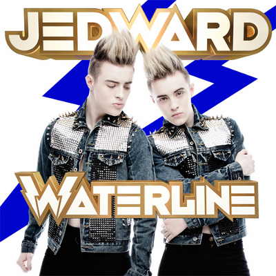 "Jedward - ""Waterline"""