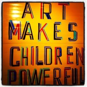 Art Makes Children Powerful