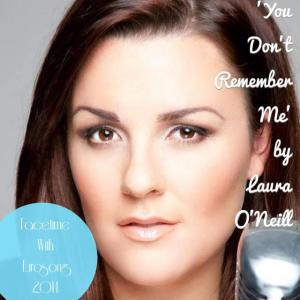 """Laura O'Neill - """"You Don't Remember Me"""". Photo Laura O'Neill Facebook"""