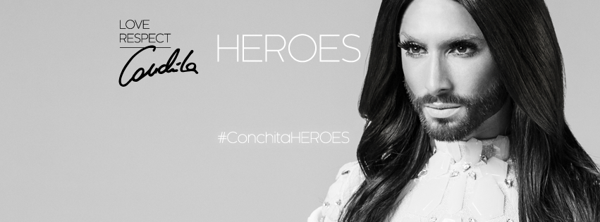 #ConchitaHeroes. Photo : Conchita Wurst Facebook