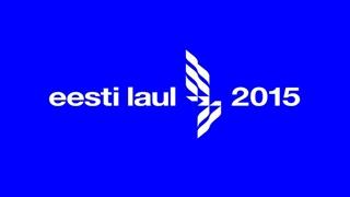 Eesti Laul 2015. Photo : Eesti Laul