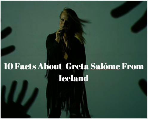 10 Facts About Greta Salome