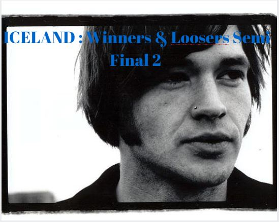 Iceland Winners and Loosers - Semi Final 2